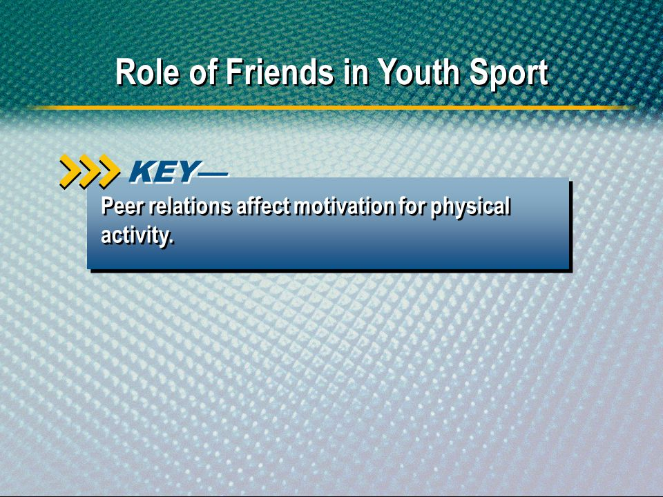 Role of Friends in Youth Sport