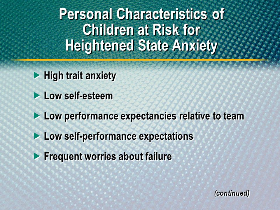 Personal Characteristics of Children at Risk for Heightened State Anxiety