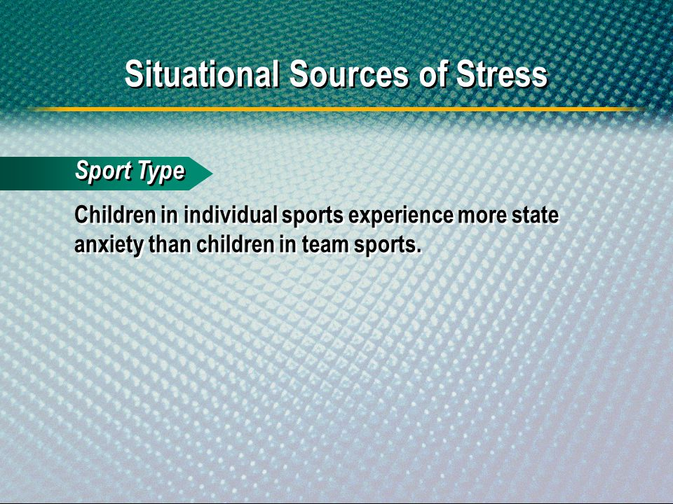 Situational Sources of Stress