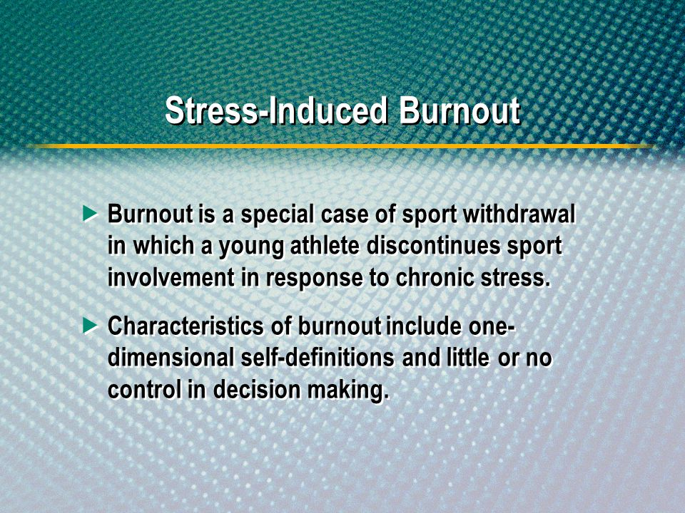 Stress-Induced Burnout