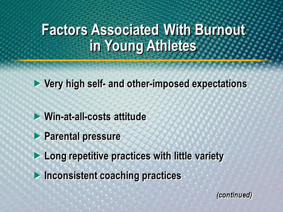 Factors Associated With Burnout in Young Athletes