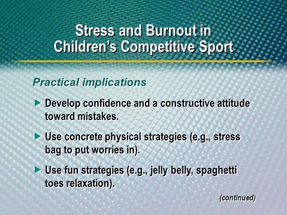 Stress and Burnout in Children's Competitive Sport