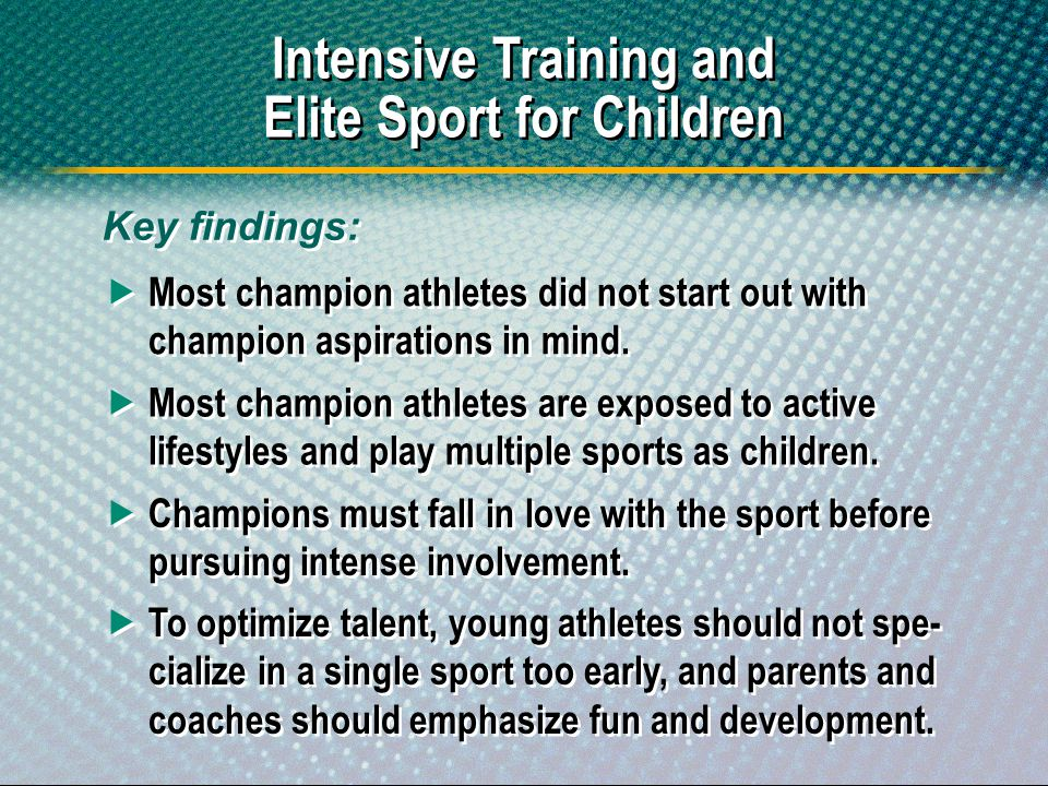 Intensive Training and Elite Sport for Children