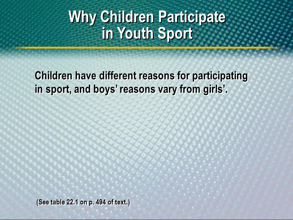 Why Children Participate in Youth Sport
