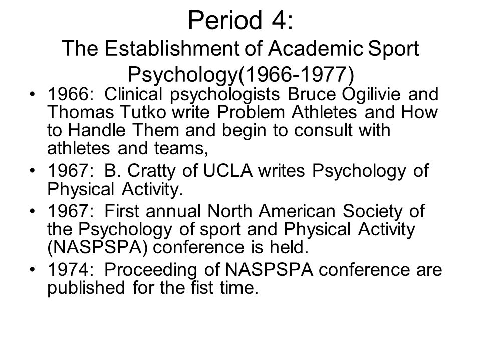 Period 4: The Establishment of Academic Sport Psychology(1966-1977)