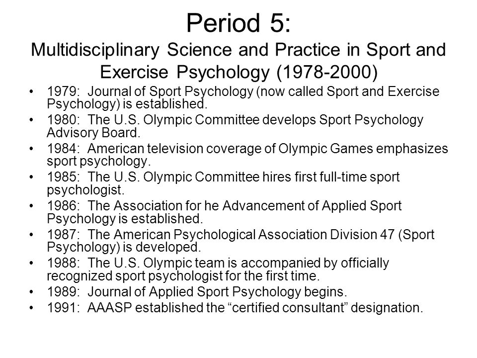 Period 5: Multidisciplinary Science and Practice in Sport and Exercise Psychology (1978-2000)
