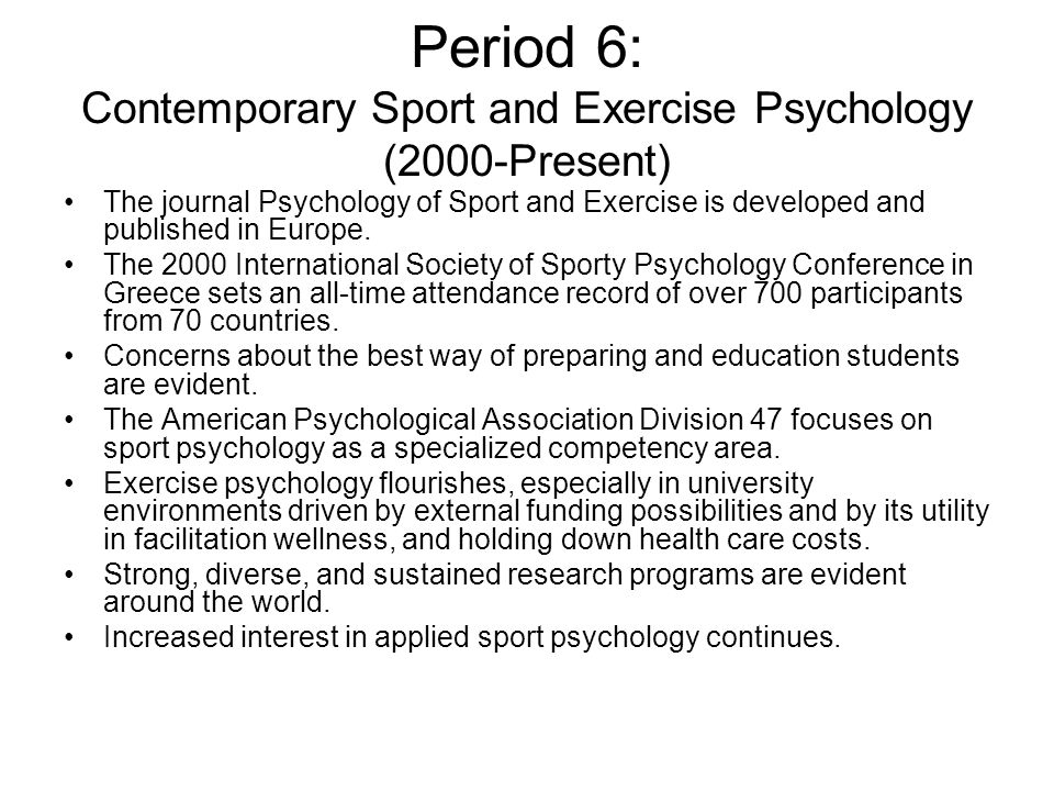 Period 6: Contemporary Sport and Exercise Psychology (2000-Present)