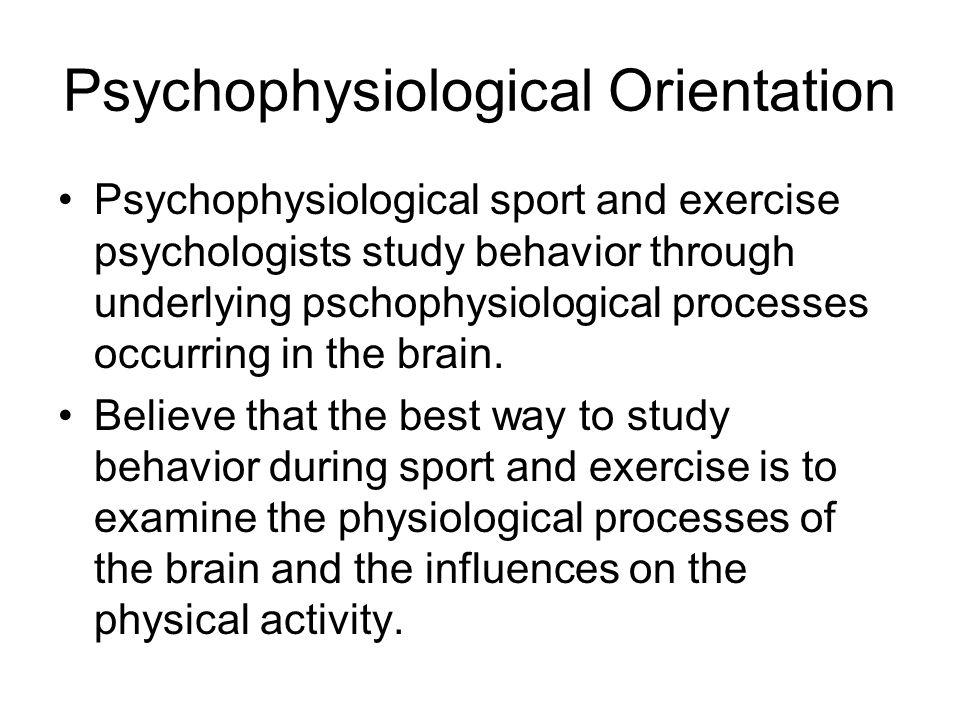 Psychophysiological Orientation