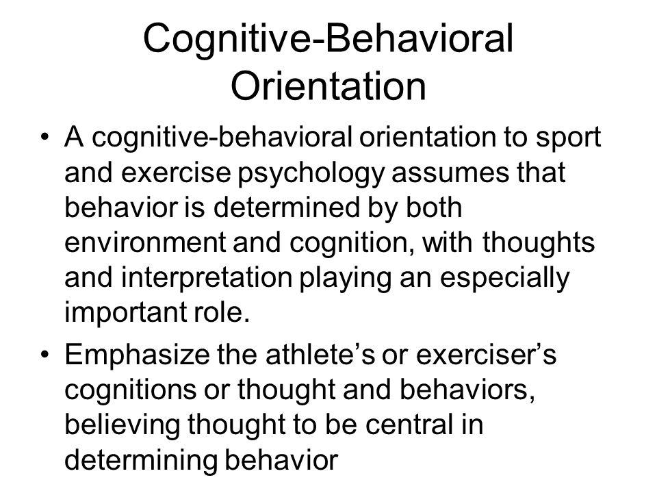 Cognitive-Behavioral Orientation