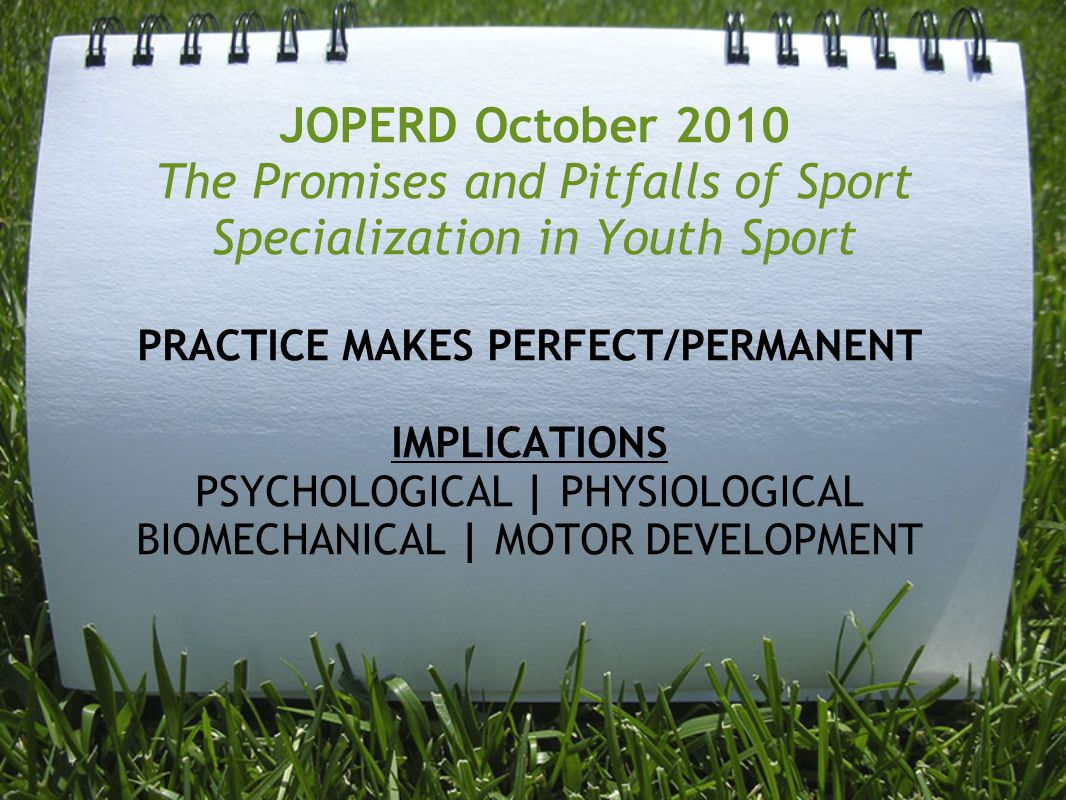 JOPERD October 2010 The Promises and Pitfalls of Sport Specialization in Youth Sport