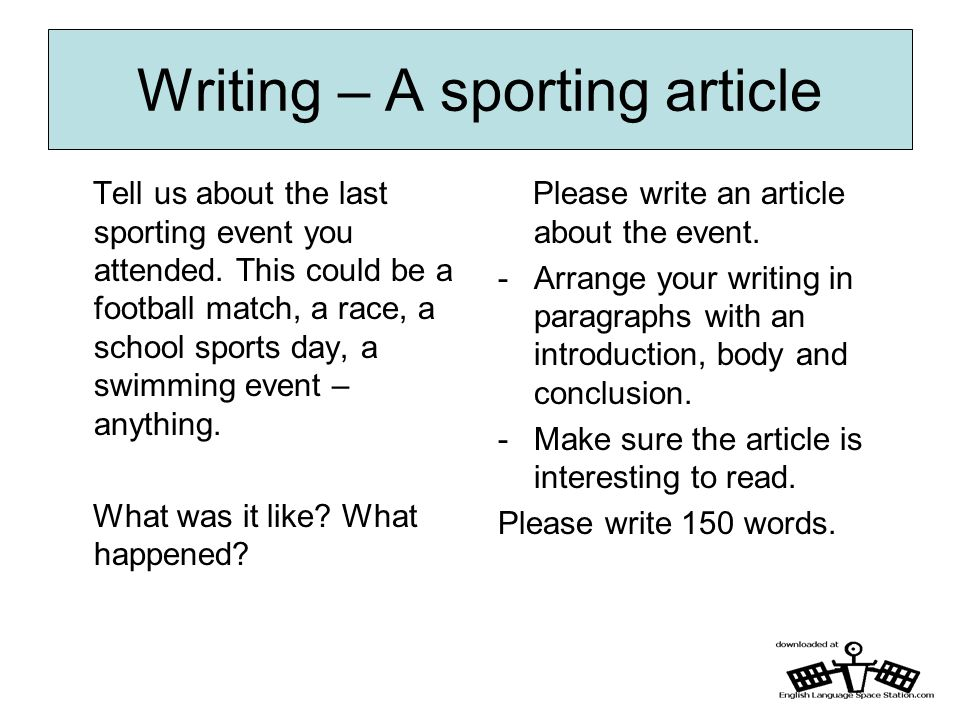 how to write a sports story News, feature stories, editorials, sports writing and self-help columns and use those structures as models for their own writing these lessons are especially important.