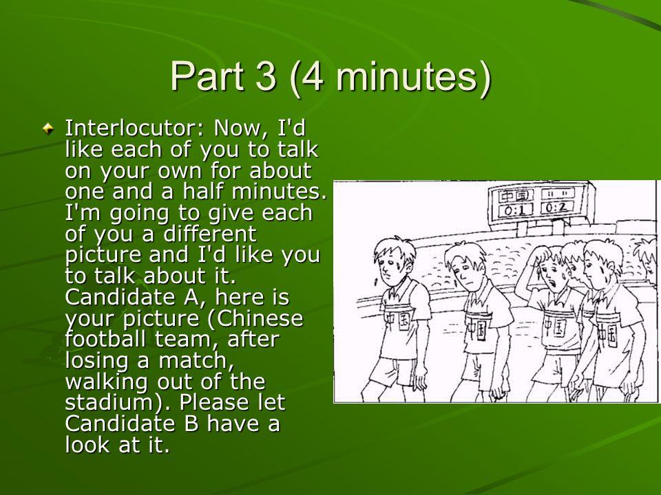 Part 3 (4 minutes)