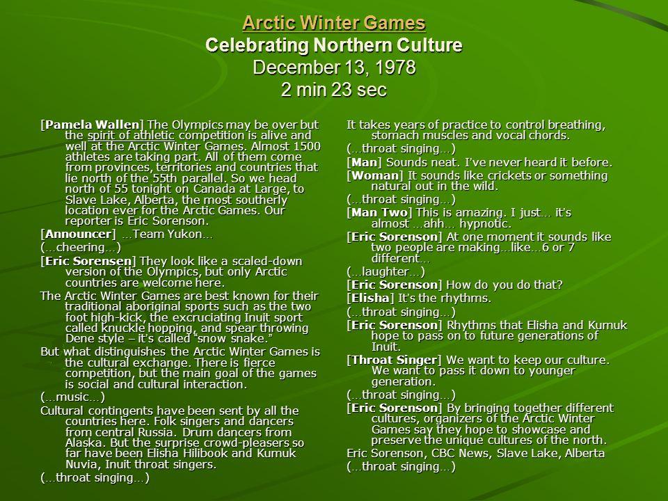 Arctic Winter Games Celebrating Northern Culture December 13, 1978 2 min 23 sec