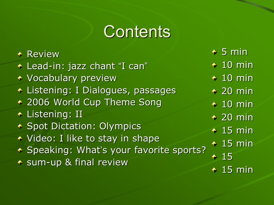 Contents 5 min Review 10 min Lead-in: jazz chant I can