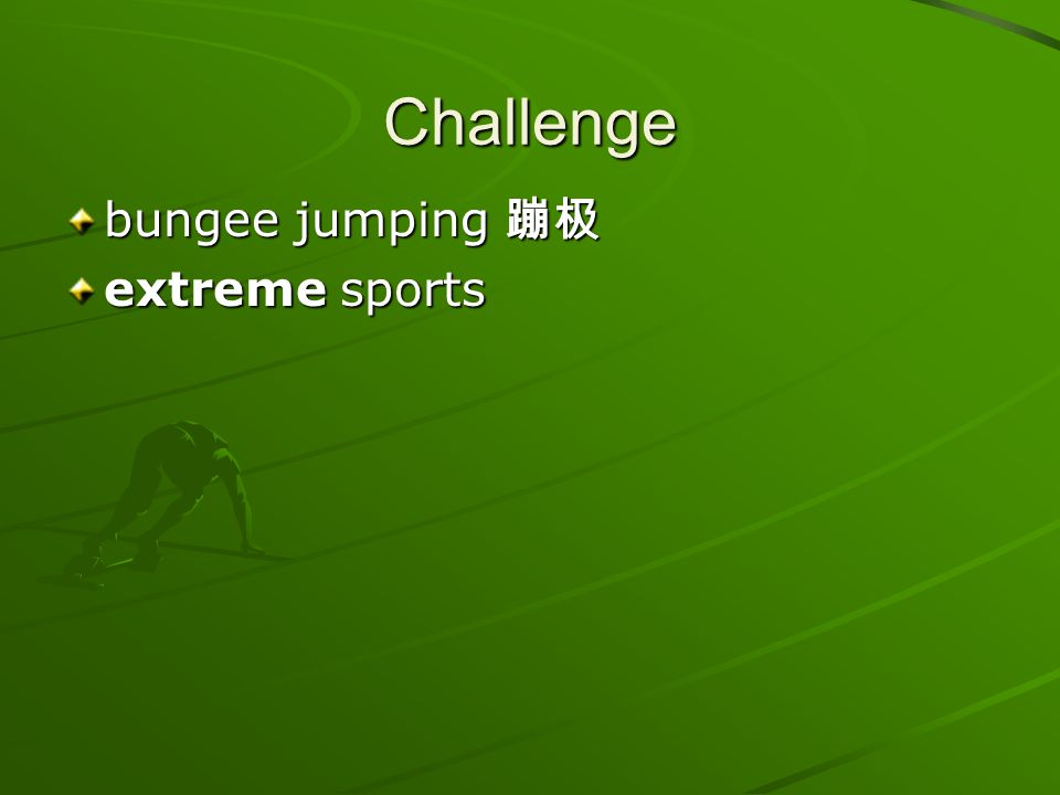 Challenge bungee jumping 蹦极 extreme sports