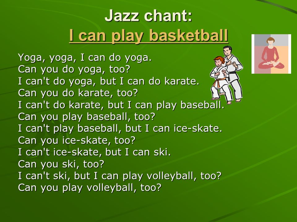 Jazz chant: I can play basketball