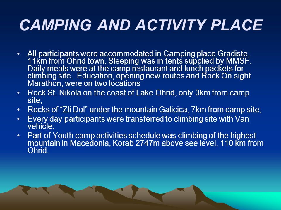 CAMPING AND ACTIVITY PLACE