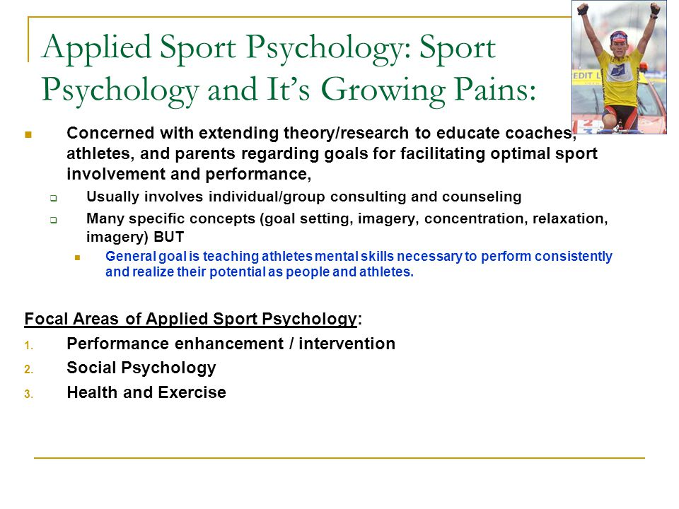 Applied Sport Psychology: Sport Psychology and It's Growing Pains: