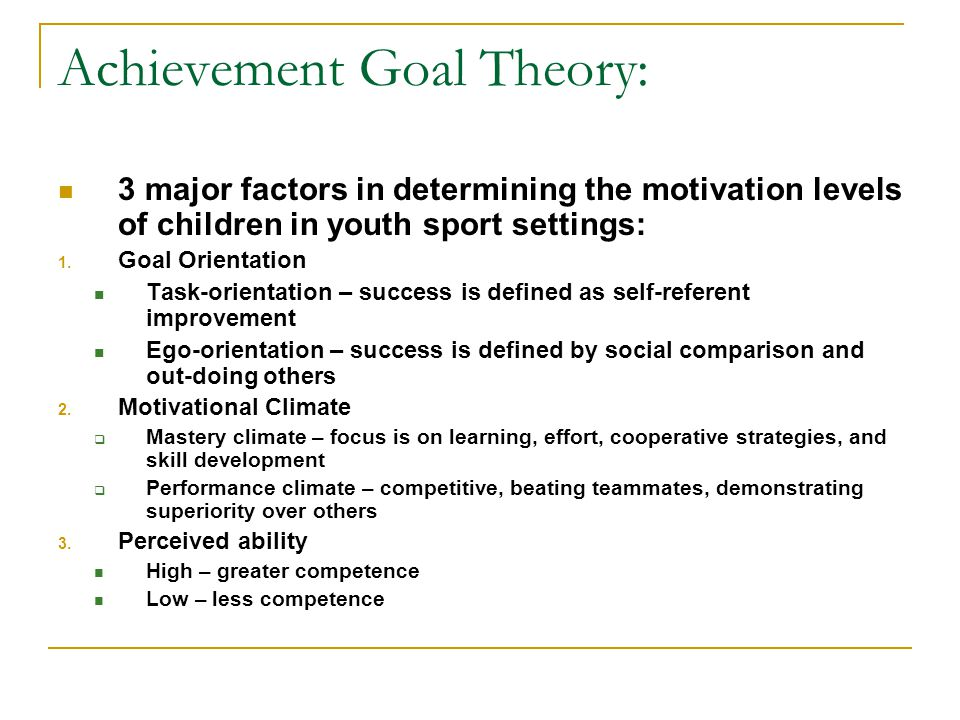 Achievement Goal Theory: