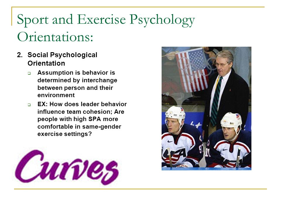 Sport and Exercise Psychology Orientations: