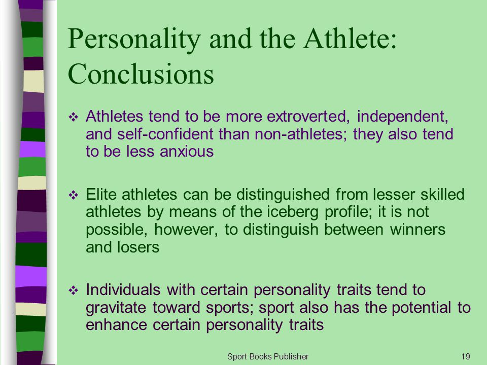 Personality and the Athlete: Conclusions