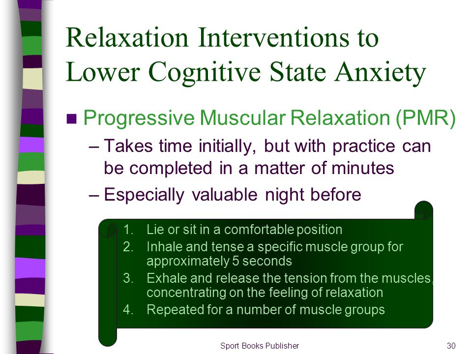 Relaxation Interventions to Lower Cognitive State Anxiety