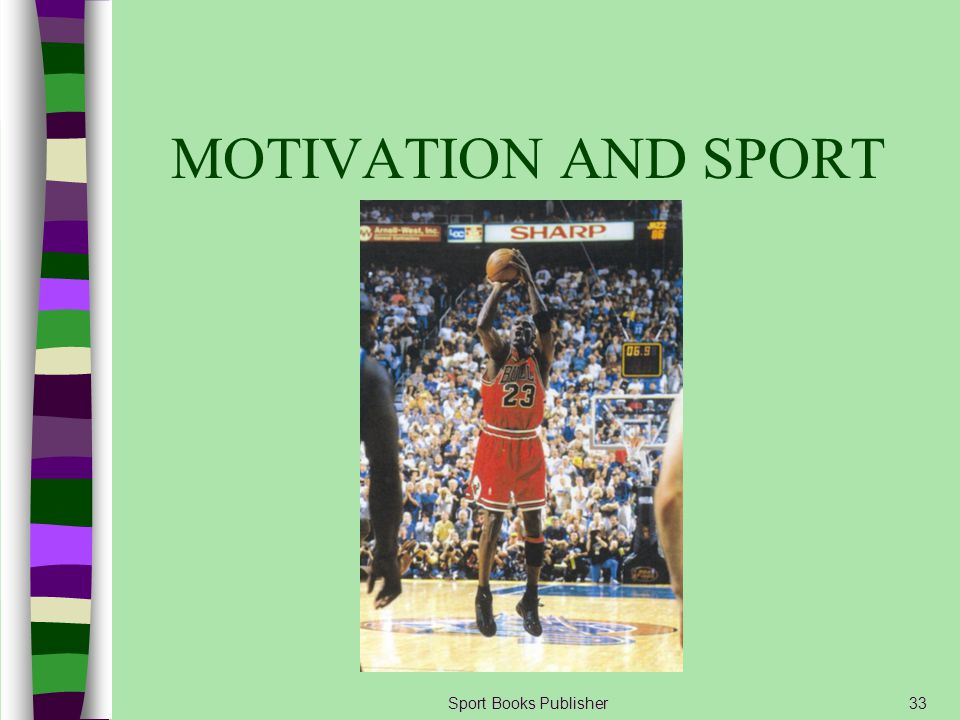 MOTIVATION AND SPORT Sport Books Publisher