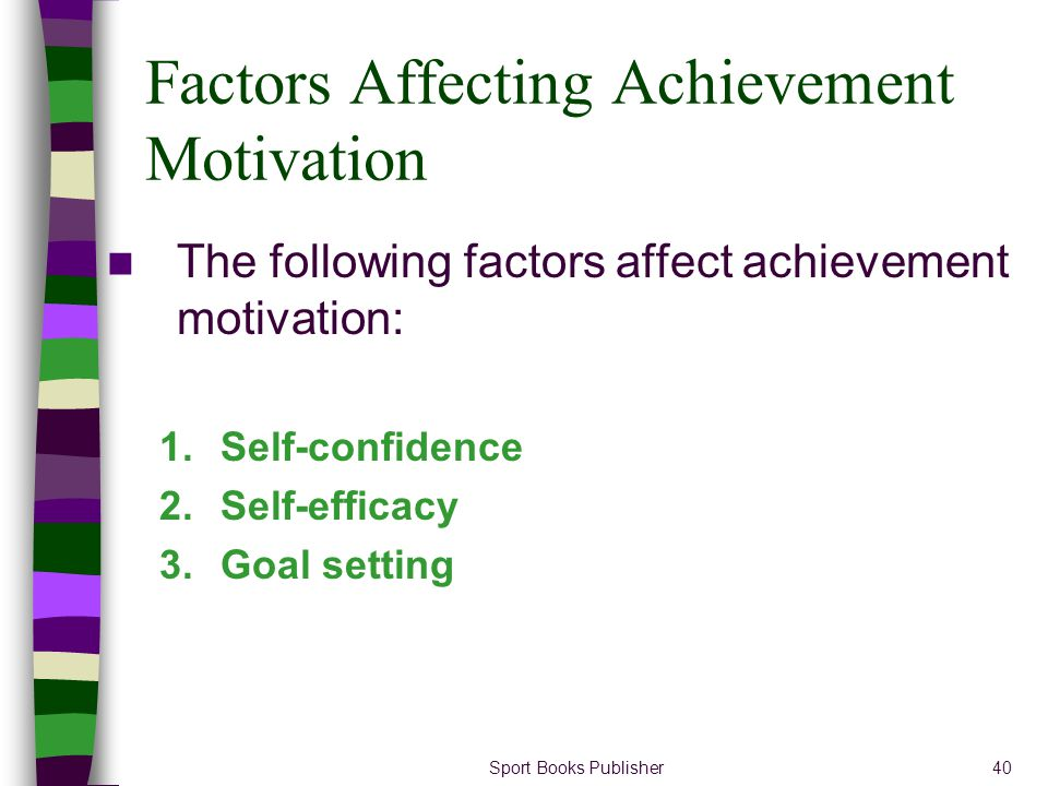 Factors Affecting Achievement Motivation
