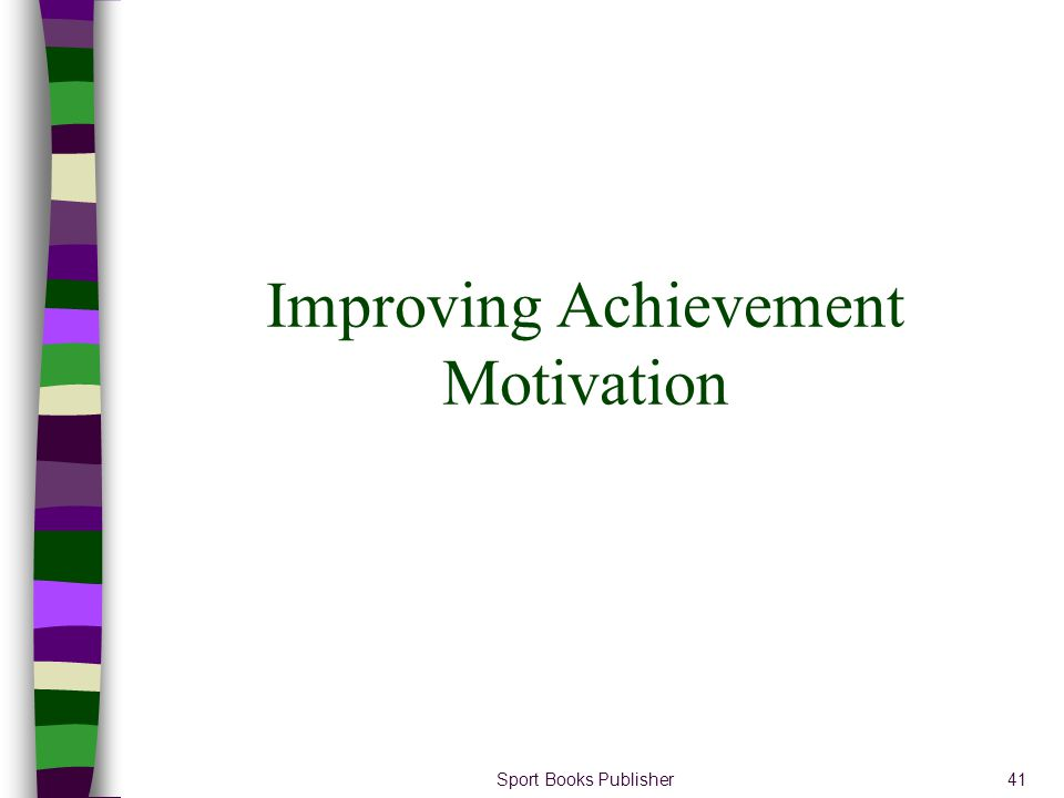 Improving Achievement Motivation