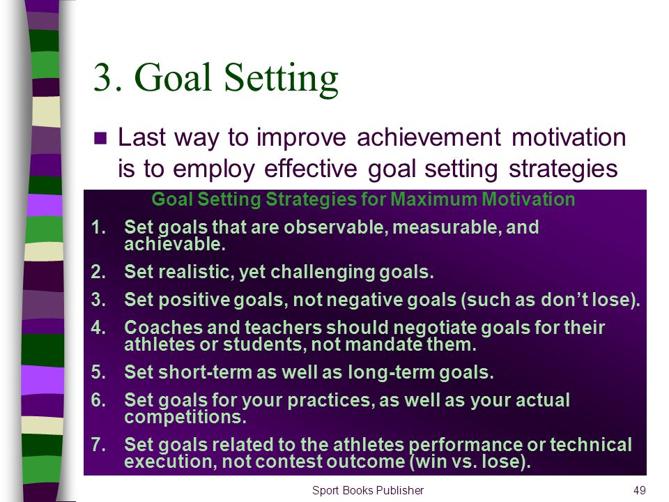 Goal Setting Strategies for Maximum Motivation