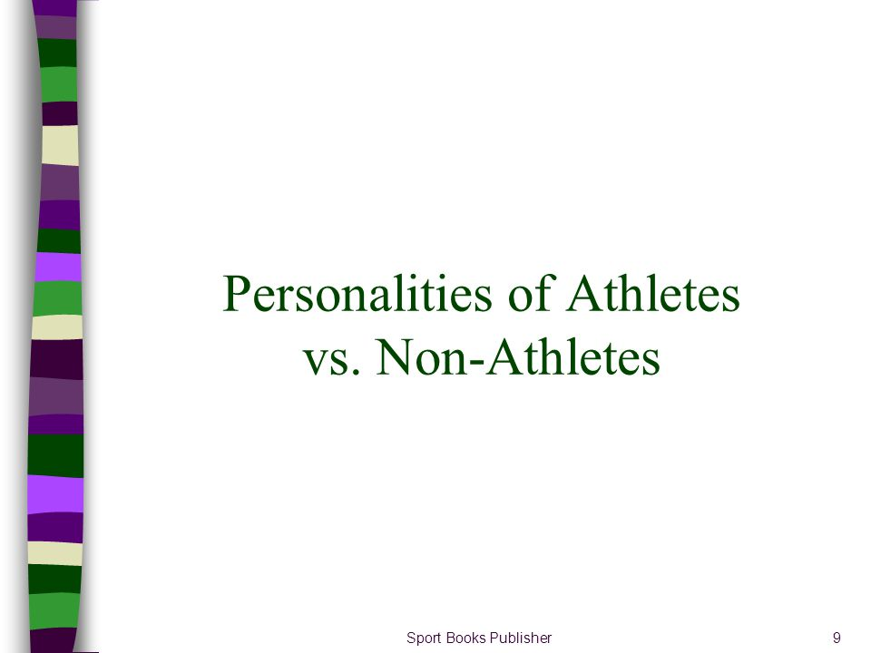 Personalities of Athletes vs. Non-Athletes