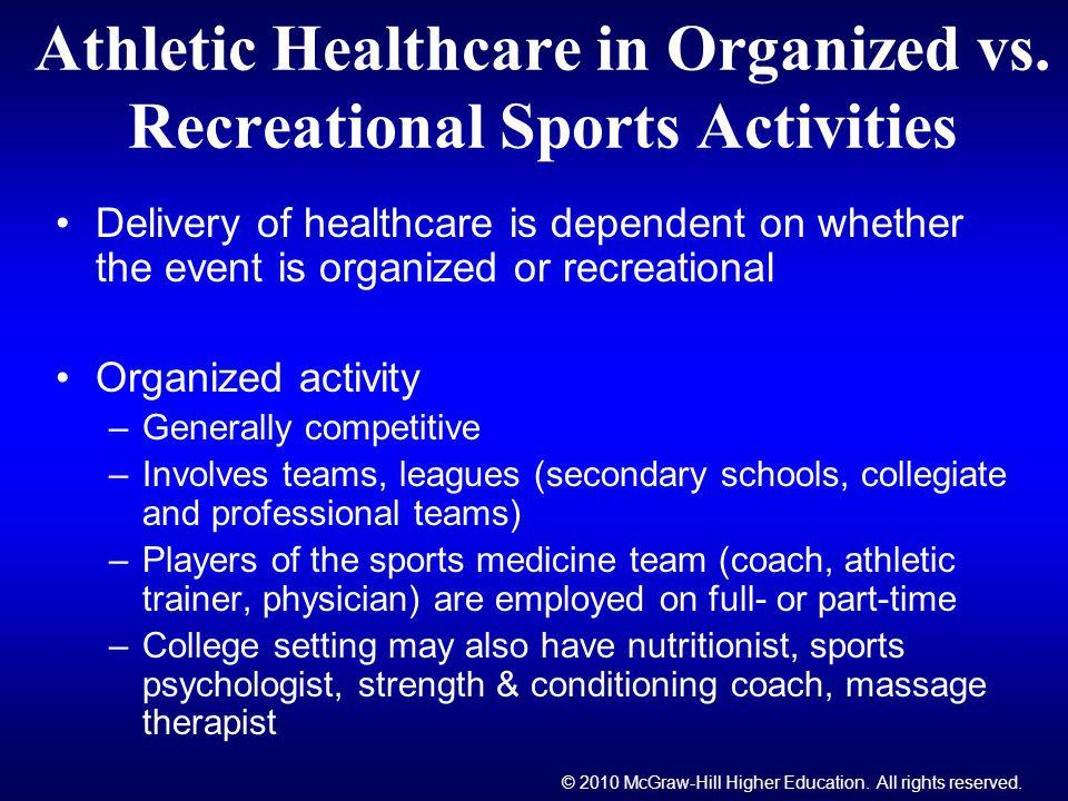 Athletic Healthcare in Organized vs. Recreational Sports Activities