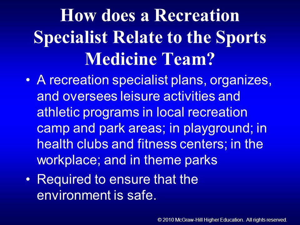 How does a Recreation Specialist Relate to the Sports Medicine Team