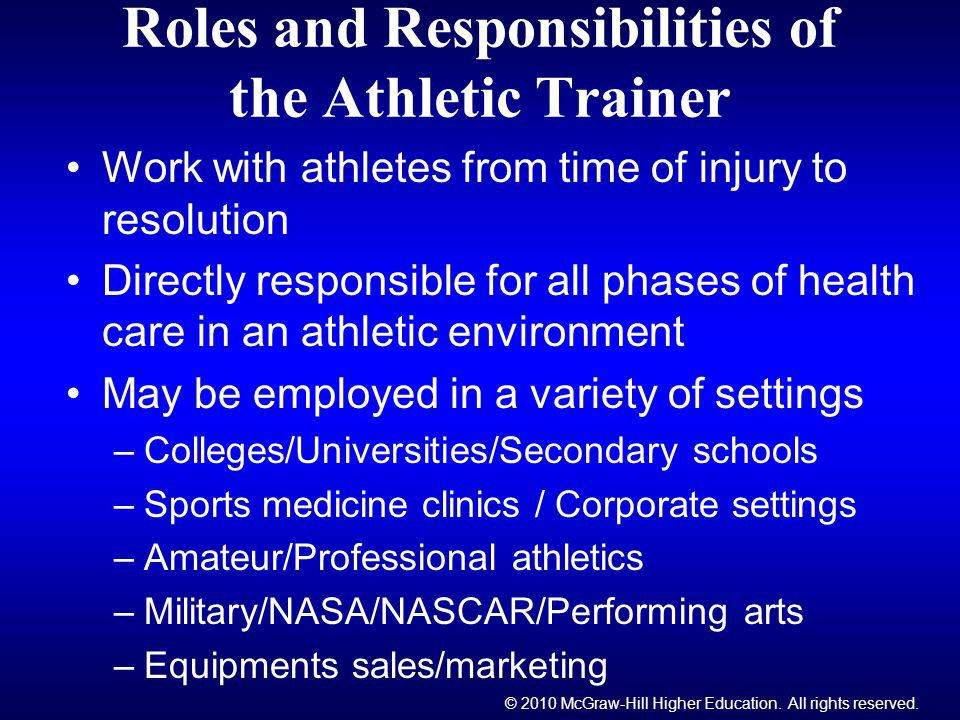 Roles and Responsibilities of the Athletic Trainer
