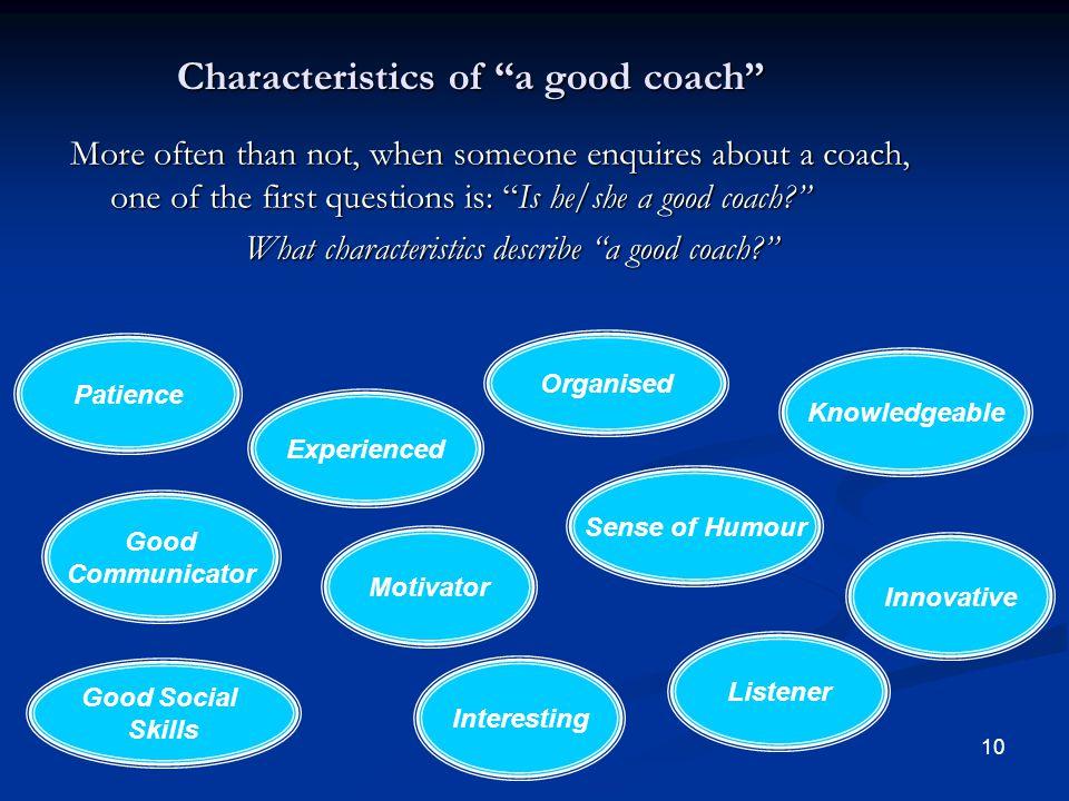 Characteristics of a good coach