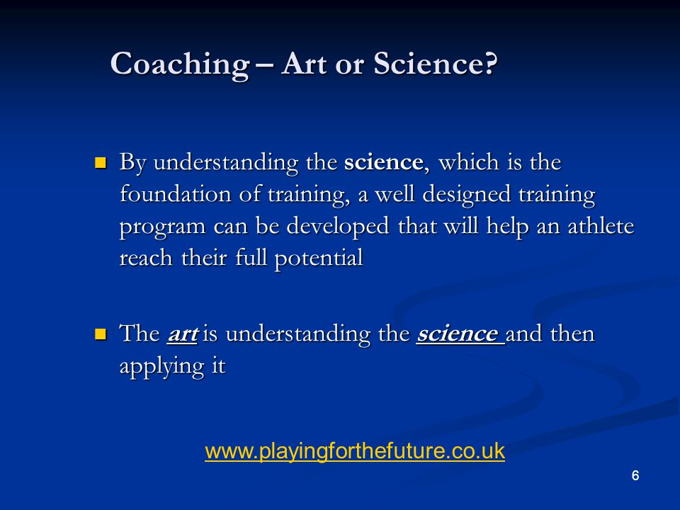 Coaching – Art or Science