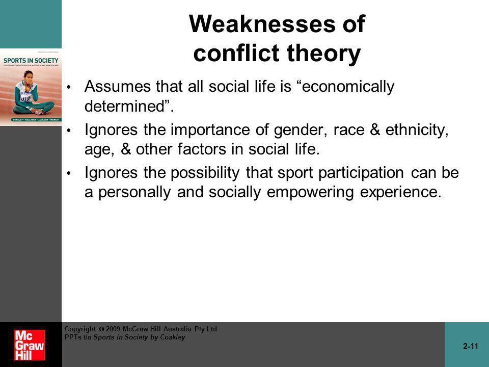 Weaknesses of conflict theory