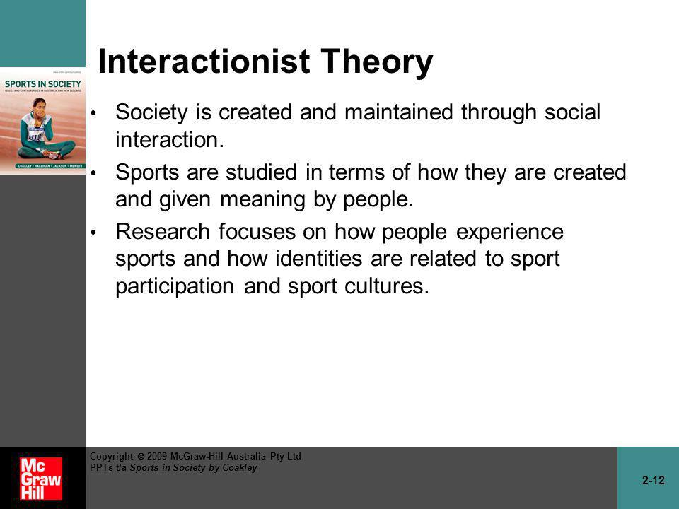 Interactionist Theory
