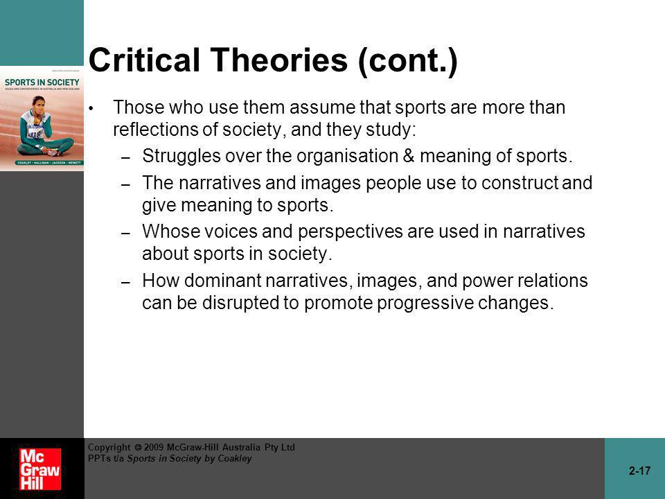 Critical Theories (cont.)