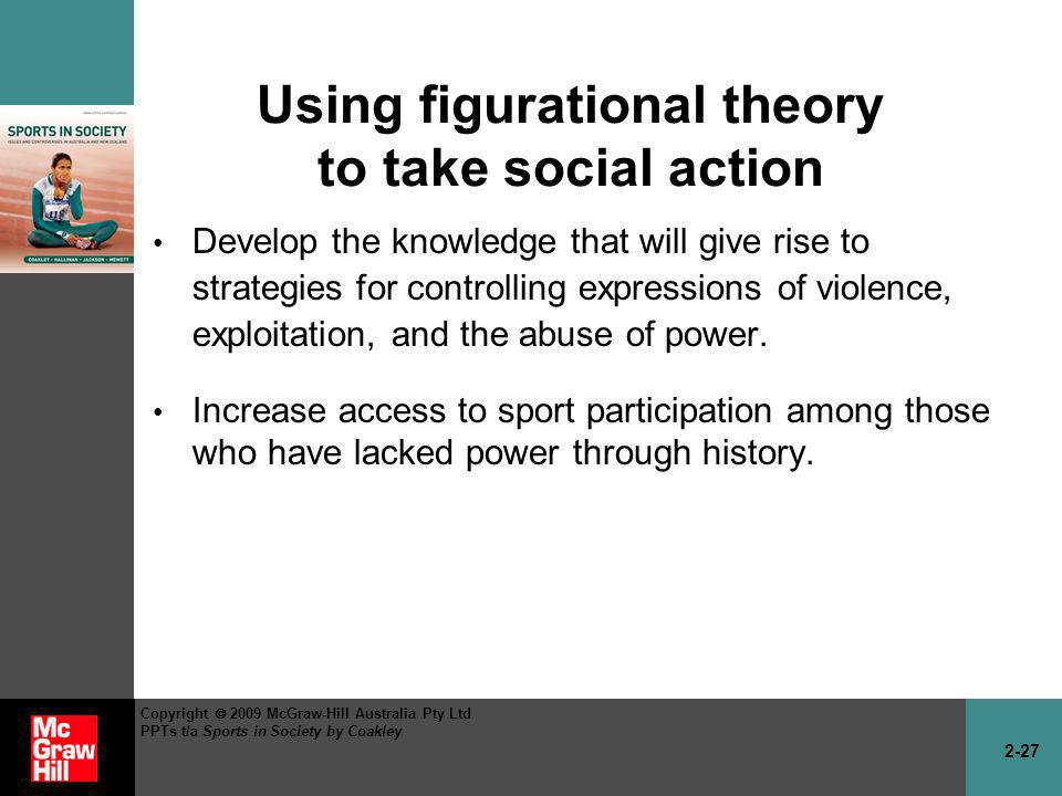 Using figurational theory to take social action
