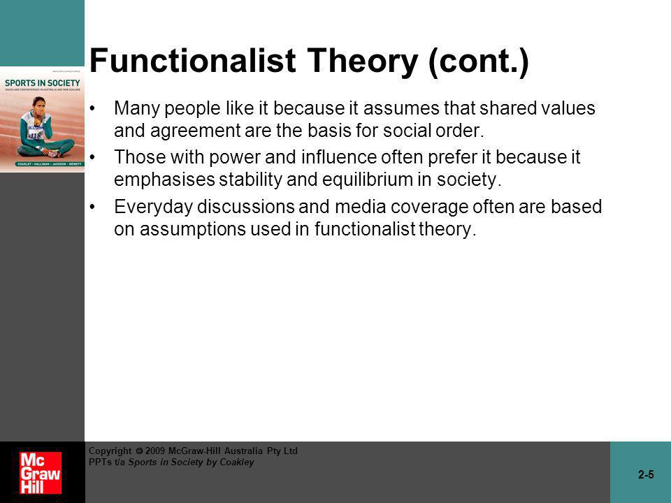 Functionalist Theory (cont.)