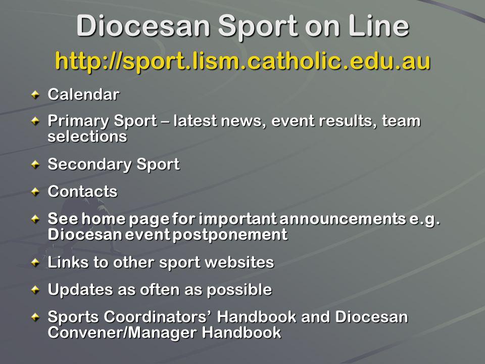 Diocesan Sport on Line http://sport.lism.catholic.edu.au Calendar