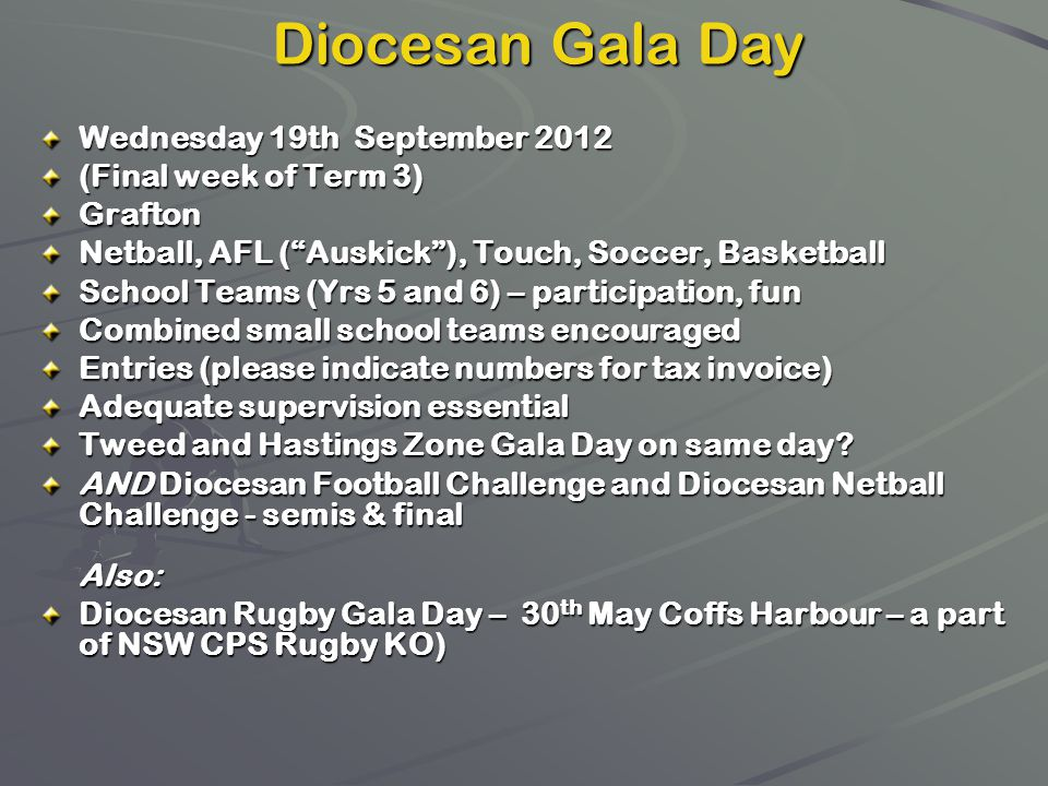 Diocesan Gala Day Wednesday 19th September 2012 (Final week of Term 3)