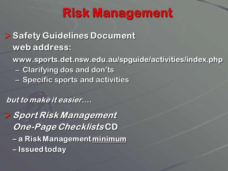 Risk Management Safety Guidelines Document web address: