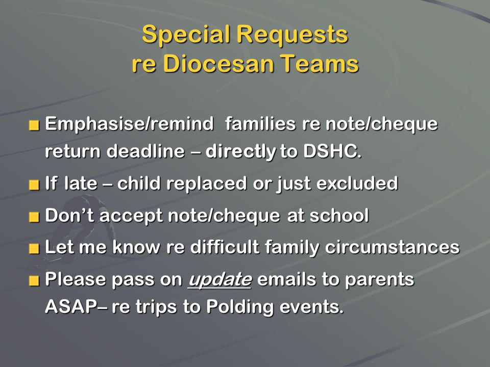 Special Requests re Diocesan Teams