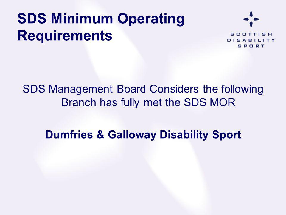 SDS Minimum Operating Requirements