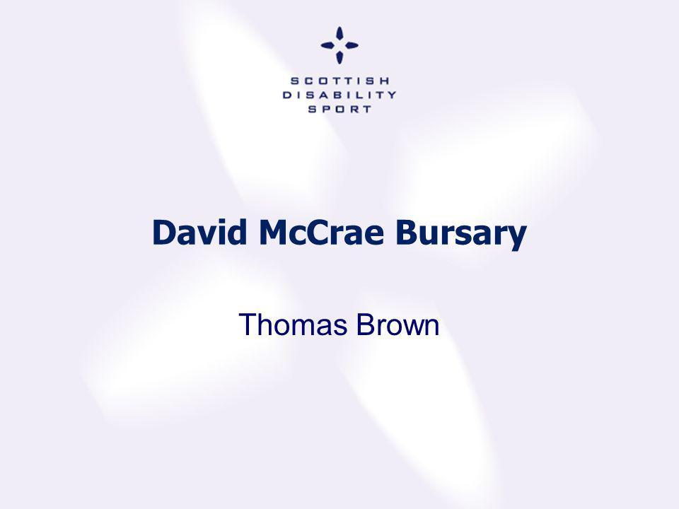 David McCrae Bursary Thomas Brown