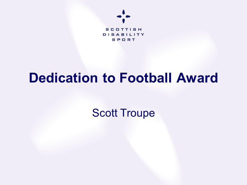 Dedication to Football Award
