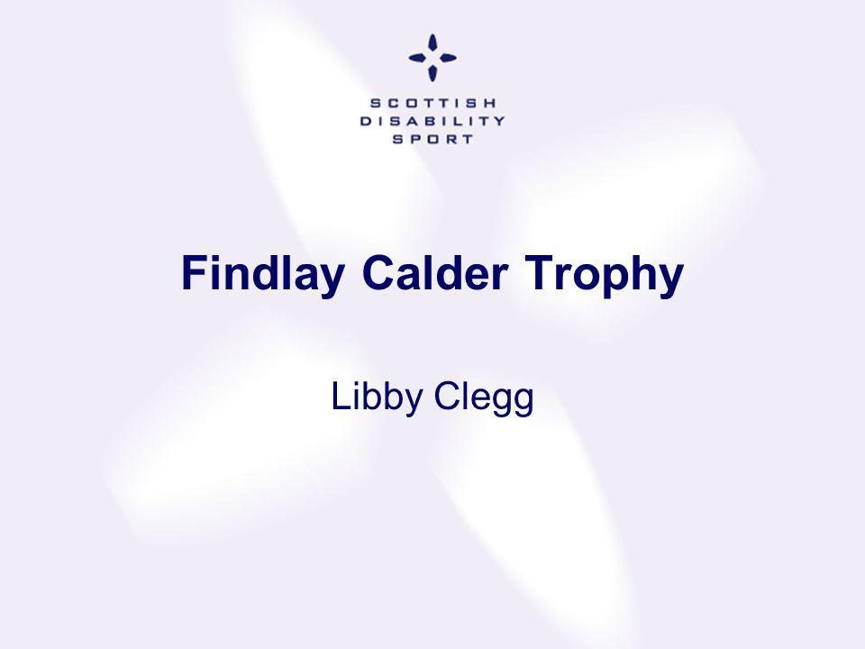 Findlay Calder Trophy Libby Clegg