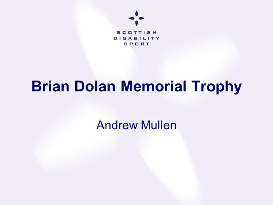 Brian Dolan Memorial Trophy